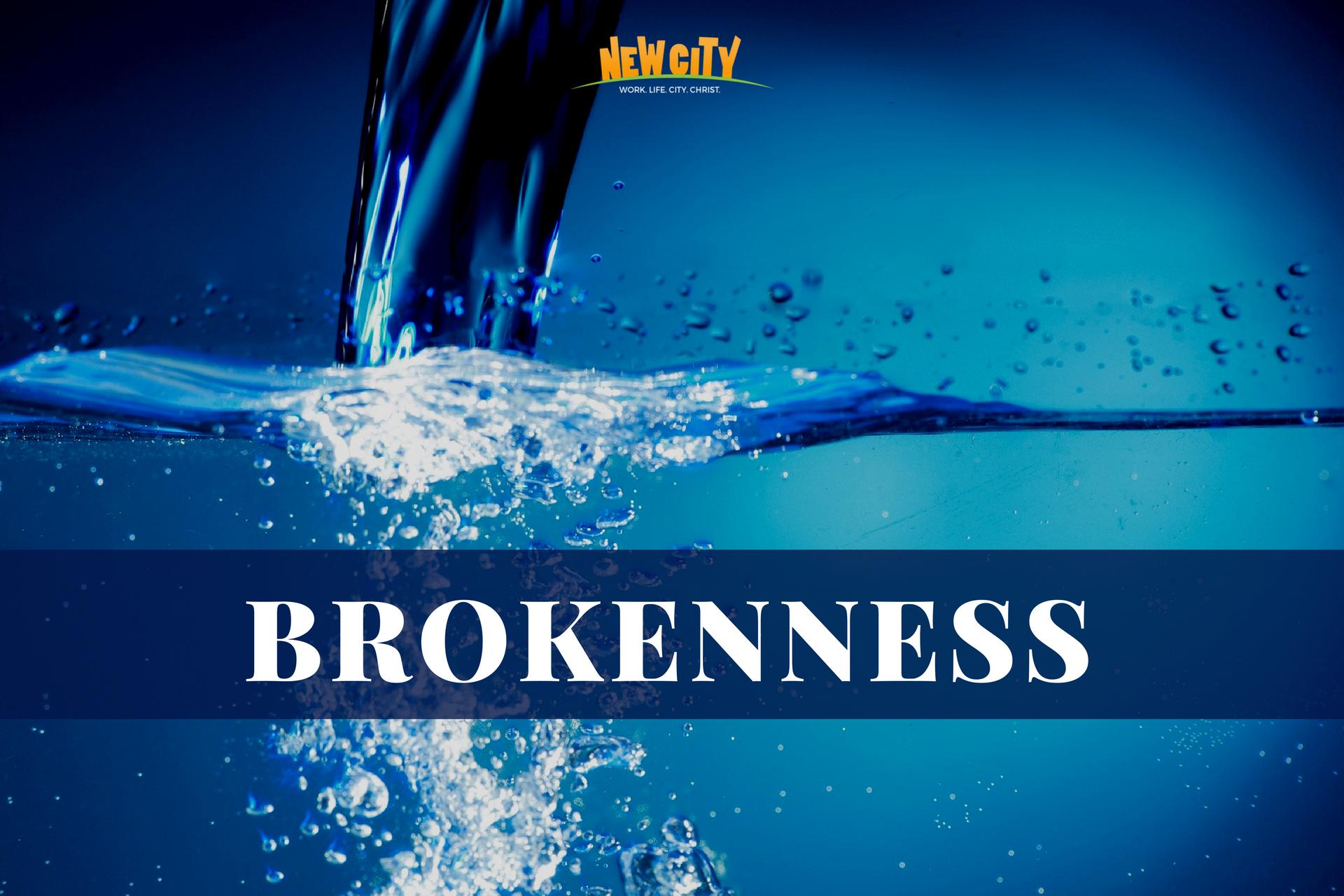Brokenness Image