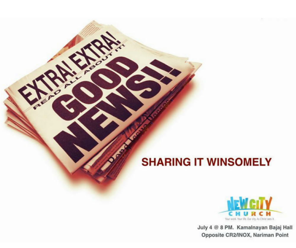 Good News - Sharing It Winsomely