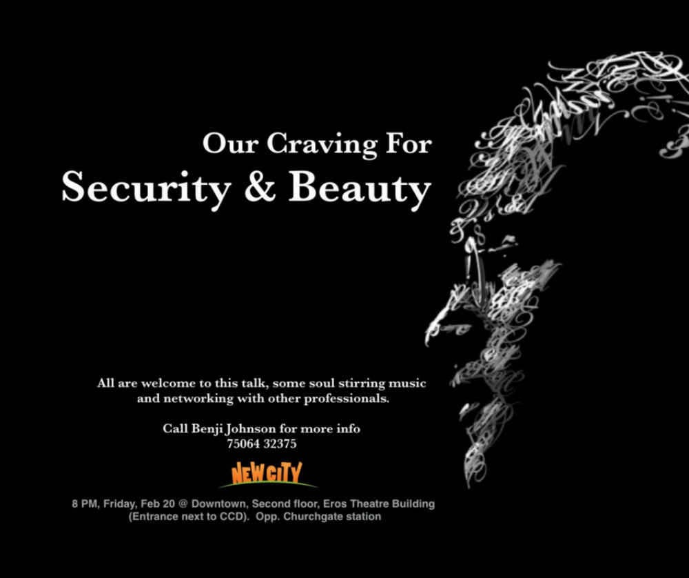 Our Craving for Security and Beauty