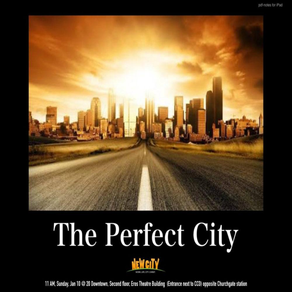 The Perfect City - Cindrella  Prakash Image
