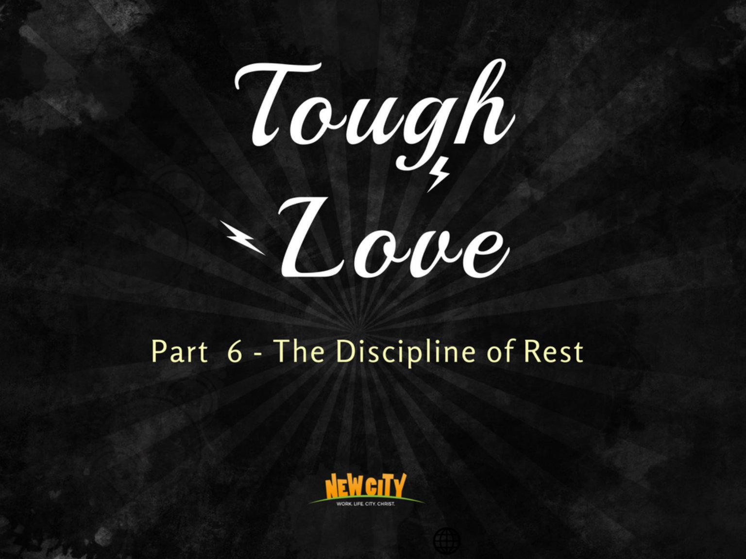 The Discipline Of Rest Image