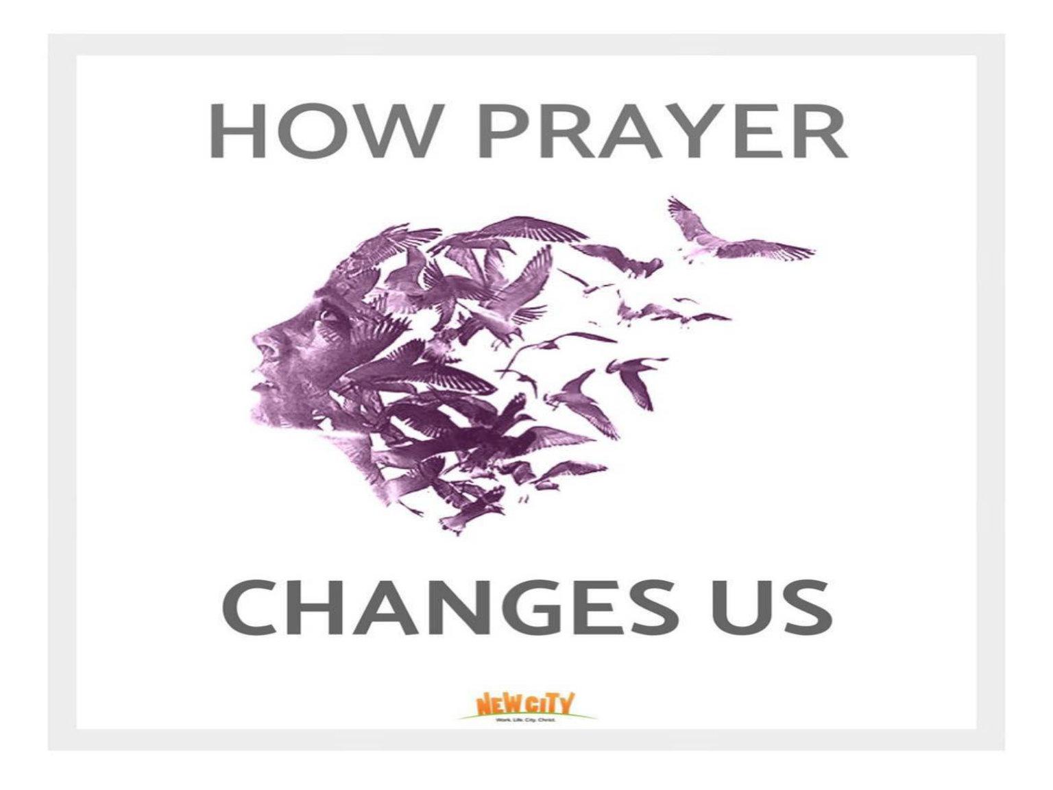 How Prayer Changes Us - Cindrella Prakash Asher Image