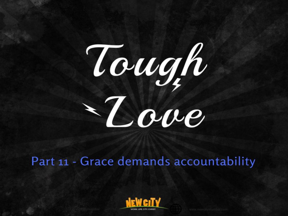 Grace demands accountability Image