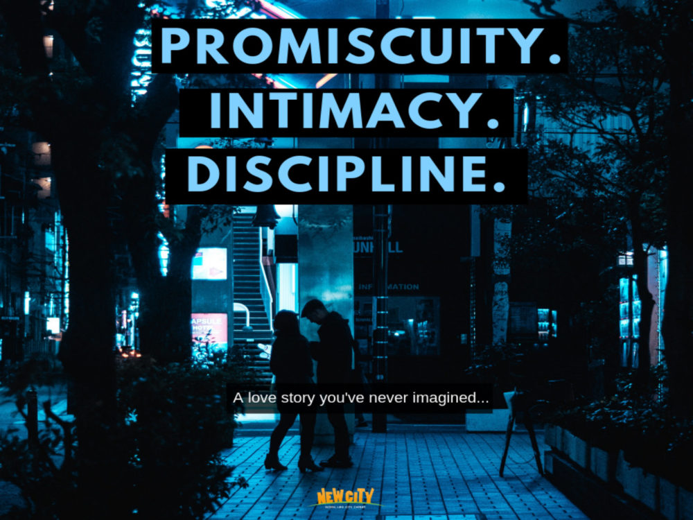 Promiscuity. Intimacy. Discipline. Image