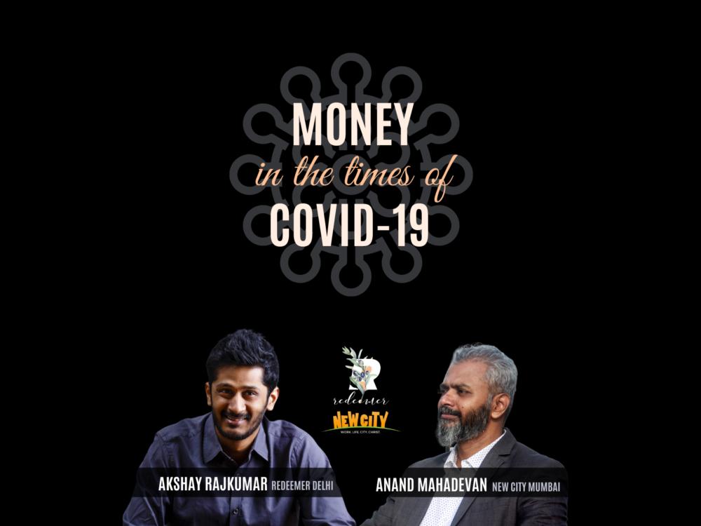 Money in the times of Covid-19: Akshay Rajkumar & Anand Mahadevan Image
