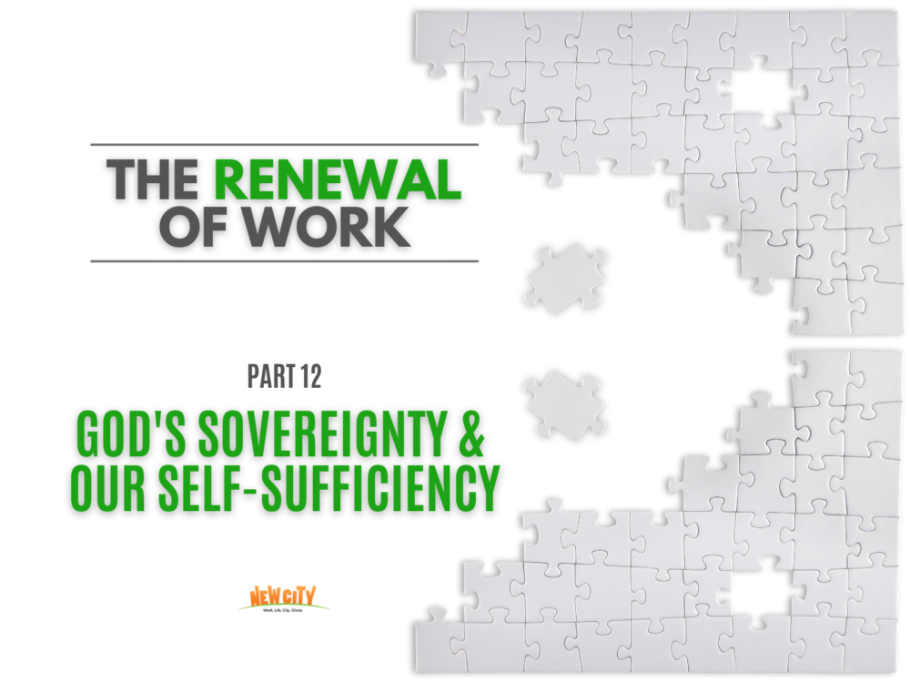 God\'s Sovereignty & Our Self-Sufficiency