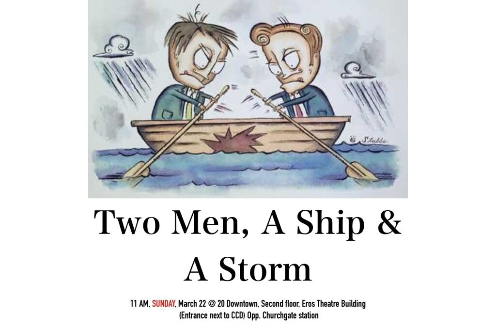 Coming Up This Sunday!!  Two Men, A Ship & A Storm – 22 Mar 2015
